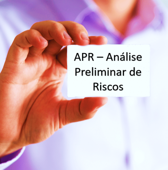 APR – Análise Preliminar de Riscos